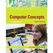 Computer Concepts: Illustrated Introductory, 8th Edition