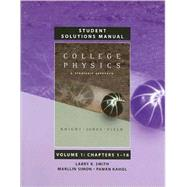 Student Solutions Manual for College Physics A Strategic Approach Volume 1, Chapters 1-16