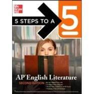 5 Steps to a 5: AP English Literature, Second Edition