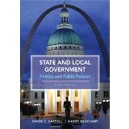 State and Local Government : Politics and Public Policies