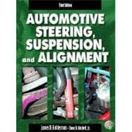 Automotive Steering, Suspension, and Alignment and Worktext and CD Pkg