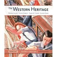 The Western Heritage Volume 2 Plus NEW MyHistoryLab with eText -- Access Card Package