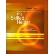 Exercises in Helping Skills for Egan�s The Skilled Helper, 9th
