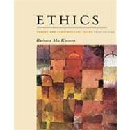Ethics Theory and Contemporary Issues (with InfoTrac)