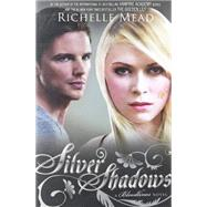 Silver Shadows A Bloodlines Novel