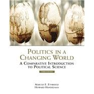 Politics in a Changing World A Comparative Introduction to Political Science (with InfoTrac)