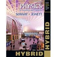 Physics for Scientists and Engineers with Modern Physics, Hybrid (with Enhanced WebAssign Homework and eBook LOE Printed Access Card for Multi Term Math and Science)