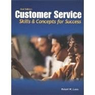 Customer Service: Skills and Concepts for Success, Student Edition