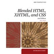 New Perspectives on Blended HTML, XHTML, and CSS Introductory
