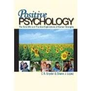 Outlines & Highlights for: Positive Psychology: Scientific and Practical Explorations of Human Strengths
