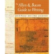 The Allyn & Bacon Guide to Writing, With Mla Guide