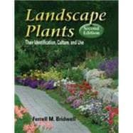 Landscape Plants : Their Identification, Culture, and Use
