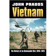 Vietnam : The History of an Unwinnable War, 1945-1975