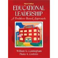 Educational Leadership : A Problem-Based Approach