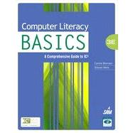 Computer Literacy BASICS: A Comprehensive Guide to IC3, 3rd Edition