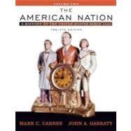 American Nation, The: A History of the United States since 1865, Volume II (Book Alone)