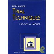 Trial Techniques