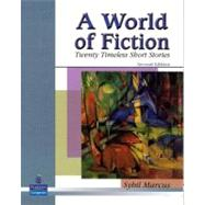 A World of Fiction Twenty Timeless Short Stories