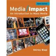 Media Impact : An Introduction to Mass Media