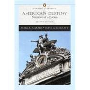 American Destiny: Narrative of a Nation, Single Volume Edition (Penguin Academics Series)