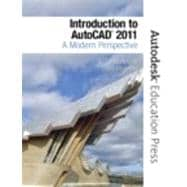 Introduction to AutoCAD 2011 : A Modern Perspective