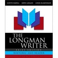 The Longman Writer, Brief Edition with MLA Guide