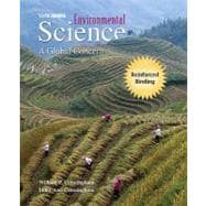 Environmental Science: A Global Concern (NASTA Hardcover Reinforced High School Binding)