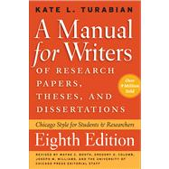 Manual for Writers of Research Papers, Theses, and Dissertations, Eighth Edition : Chicago Style for Students and Researchers