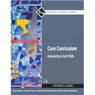 Core Curriculum Trainee Guide, 2009 Revision, Paperback