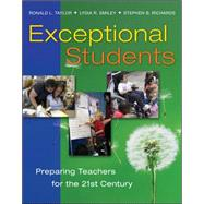 Exceptional Students : Preparing Teachers for the 21st Century