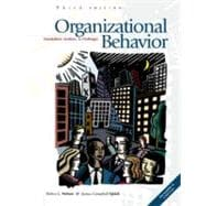 Organizational Behavior Foundations, Realities and Challenges