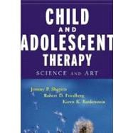 Child and Adolescent Therapy : Science and Art