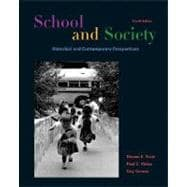 School and Society : Historical and Contemporary Perspectives with PowerWeb