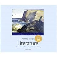 Literature An Introduction to Fiction, Poetry, Drama, and Writing, Portable Edition, MLA Update Edition
