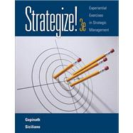 Strategize! Experiential Exercises in Strategic Management (with Web Site Printed Access Card)