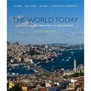 The World Today: Concepts and Regions in Geography, 5th Edition