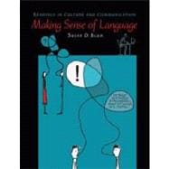Making Sense of Language : Readings in Culture and Communication