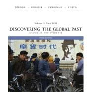 Discovering the Global Past since 1400 Vol. 2 : A Look at the Evidence