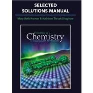 Selected Solutions Manual for Principles of Chemistry : A Molecular Approach