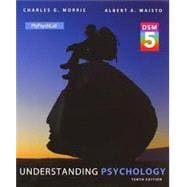 Understanding Psychology with DSM-5 Update Plus NEW MyPsychLab with Pearson eText -- Access Card Package