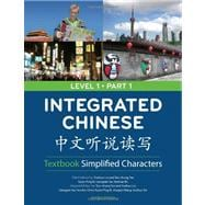 Integrated Chinese Level 1 Part 1 Textbook: Simplified Characters