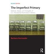 The Imperfect Primary: Oddities, Biases, and Strengths of U.