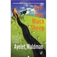Bye-Bye, Black Sheep A Mommy-track Mystery