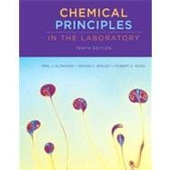 Chemical Principles in the Laboratory, 10th Edition