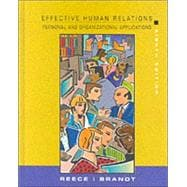 Effective Human Relations Organization : Personal and Organizational Applications