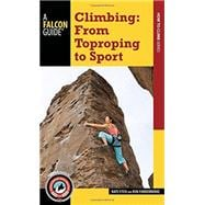 Climbing From Toproping to Sport