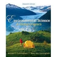 Cunningham, Environmental Science: A Global Concern , � 2010 11e, Student Edition  (Reinforced Binding)