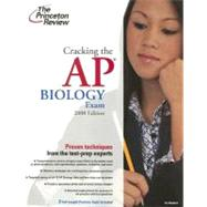 Cracking the AP Biology Exam, 2008 Edition