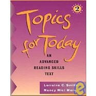 Topics for Today An Advanced Reading Skills (without Answer Key)