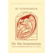 On the Incarnation: The Treatise De Incarnatione Verbi Dei
